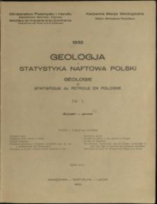 Geologja i Statystyka Naftowa Polski : 1932 : nr 1