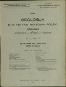 Geologja i Statystyka Naftowa Polski : 1932 : nr 12 ; zesz. 2 ; Zestawienie Roczne