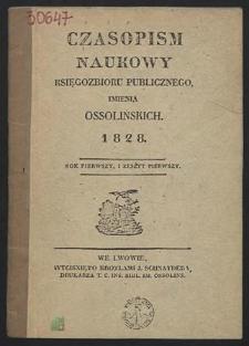 Czasopism Naukowy Księgozbioru Publicznego imienia Ossolińskich 1828 : z. 1 : Fragmenty