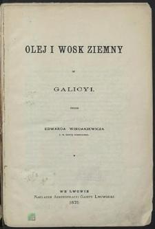 Olej i wosk ziemny w Galicyi