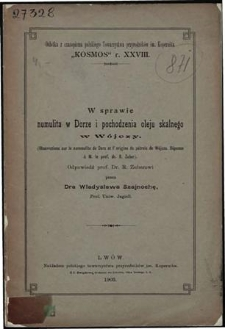 W sprawie numulita w Dorze i pochodzenia oleju skalnego w Wójczy : Odpowiedź prof. Dr. R. Zuberowi