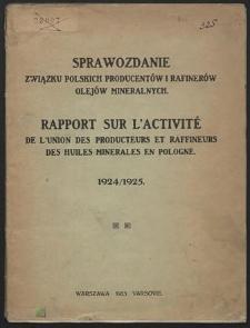 Sprawozdanie związku polskich producentów i rafinerów olejów mineralnych : 1924/1925