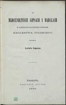 O mijocenicznych gipsach i marglach w południowo-zachodnich stronach Królestwa Polskiego
