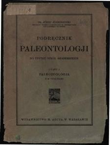 Podręcznik paleontologji : do użytku szkół akademickich. Cz. 1, Paleozoologja