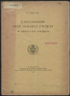 O pochodzeniu oleju skalnego z Wójczy w Królestwie Polskiem