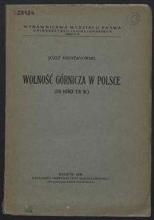 Wolność górnicza w Polsce : (do końca XIV w.)