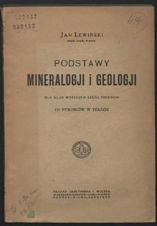Podstawy mineralogji i geologji dla klas wyższych szkół średnich