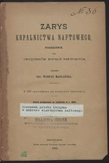 Zarys kopalnictwa naftowego : podręcznik dla urzędników kopalń naftowych ; z 223 rysunkami na osobnych tablicach