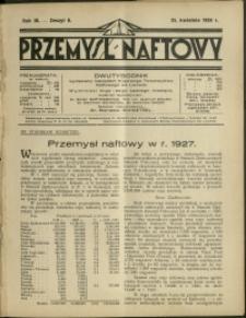 Przemysł Naftowy : 1928 : nr 8