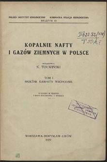 Kopalnie nafty i gazów ziemnych w Polsce. T. 1, Brzeżne Karpaty Wschodnie