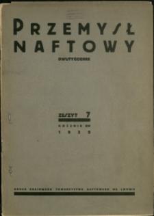 Przemysł Naftowy : 1939 : nr 7