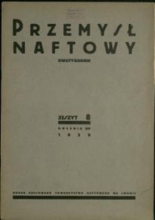 Przemysł Naftowy : 1939 : nr 8