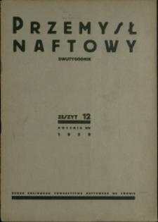 Przemysł Naftowy : 1939 : nr 12