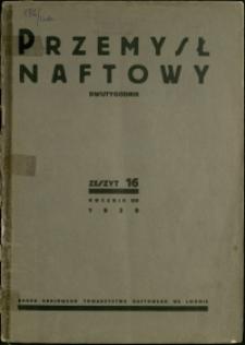 Przemysł Naftowy : 1939 : nr 16