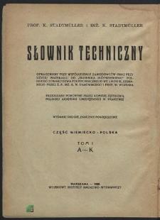Technisches Wörterbuch : Deutsch - Polnischer Teil. Bd. 1, A - K