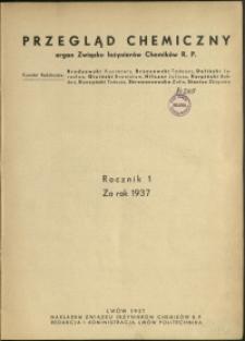 Przegląd Chemiczny : organ Związku Inżynierów Chemików RP : 1937 : nr 1