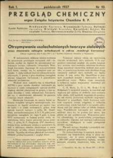 Przegląd Chemiczny : organ Związku Inżynierów Chemików RP : 1937 : nr 10