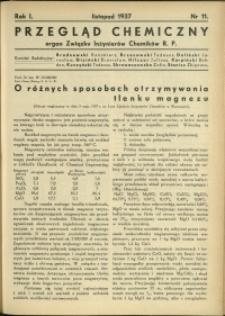 Przegląd Chemiczny : organ Związku Inżynierów Chemików RP : 1937 : nr 11