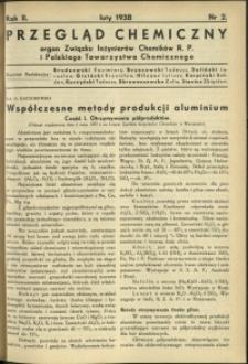 Przegląd Chemiczny : organ Związku Inżynierów Chemików R.P. i Polskiego Towarzystwa Chemicznego. R.2 : 1938 r. : Nr 2