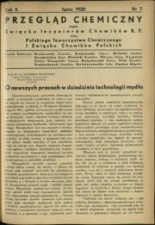 Przegląd Chemiczny : organ Związku Inżynierów Chemików R.P. oraz Polskiego Towarzystwa Chemicznego i Związku Chemików Polskich. R.2 : 1938 r. : Nr 7