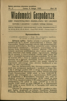 Wiadomości Gospodarcze Izby Przemysłowo-Handlowej we Lwowie : 1932 : nr 3