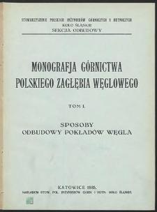 Monografja górnictwa Polskiego Zagłębia Węglowego. T. 1, Sposoby odbudowy pokładów węgla