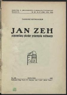 Jan Zeh zapomniany pionier przemysłu naftowego