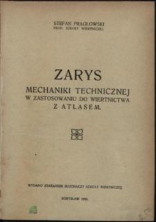 Zarys mechaniki technicznej w zastosowaniu do wiertnictwa : z atlasem