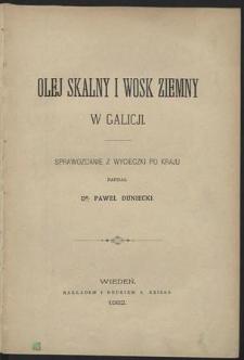 Olej skalny i wosk ziemny w Galicji : sprawozdanie z wycieczki po kraju