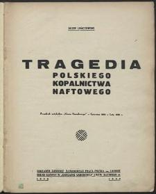 Tragedia polskiego kopalnictwa naftowego