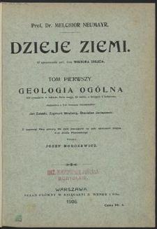 Dzieje ziemi ; Geologia ogólna. : T.1