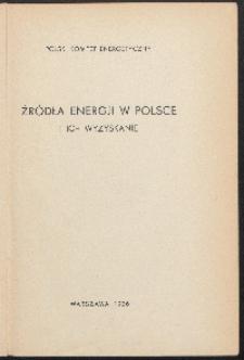 Źródła energji w Polsce i ich wyzyskanie