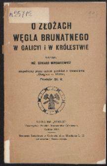 O złożach węgla brunatnego w Galicyi i w Królestwie