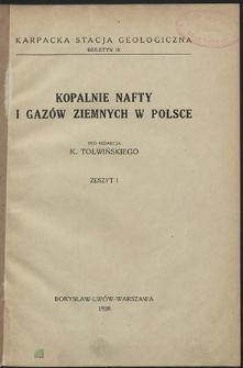 Kopalnie nafty i gazów ziemnych w Polsce. Z. 1