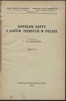 Kopalnie nafty i gazów ziemnych w Polsce. Z. 2