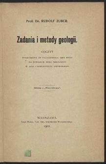 Zadania i metody geologii : odczyt wygłoszony 10 października 1901 roku na otwarcie roku szkolnego w auli Uniwersytetu Lwowskiego