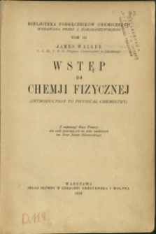 Wstęp do chemji fizycznej = (Introduction to physical chemistry)